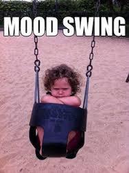 mood swings - Copy